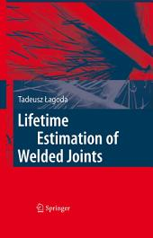 Lifetime Estimation of Welded Joints