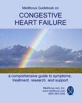 Medifocus Guidebook On: Congestive Heart Failure