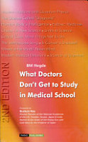 What Doctors Don t Get to Study in Medical School PDF