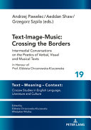 Text-Image-Music: Crossing the Borders