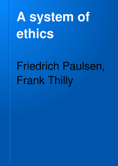 A System of Ethics