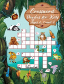 Crossword Puzzles for Kids Ages 6, 7 and 8