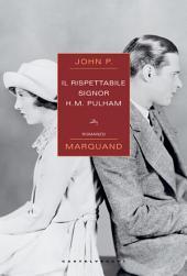 Il rispettabile signor H.M. Pulham