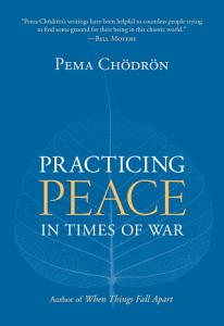 Practicing Peace in Times of War Book