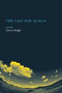 The Case for Qualia