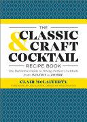 The Classic Craft Cocktail Recipe Book Book PDF