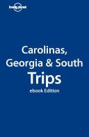 The Carolinas, Georgia and the South Trips