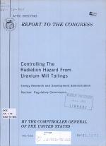 Controlling the Radiation Hazard from Uranium Mill Tailings, Energy Research and Development Administration, Nuclear Regulatory Commission