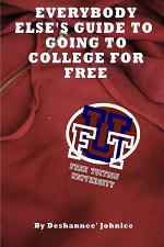 Everybody Else's Guide to Going to College for Free