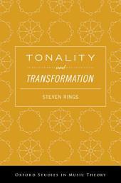 Tonality and Transformation
