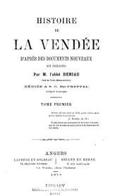 Histoire de la Vendée d'après des documents nouveaux et inédits: Volume1