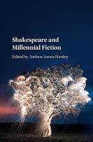 Shakespeare and Millennial Fiction PDF