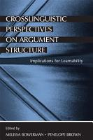 Crosslinguistic Perspectives on Argument Structure PDF