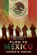 Fled To Mexico Book PDF