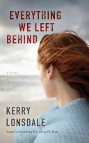 Everything We Left Behind Book