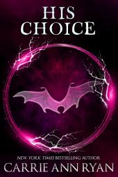 His Choice: (A Paranormal Fantasy Shifter Dante's Circle Romance)