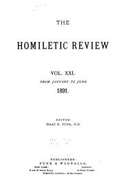 The Homiletic Review: Volume 21