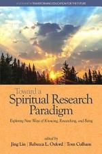 Toward a Spiritual Research Paradigm