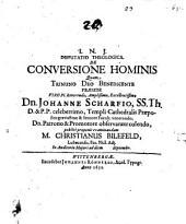 Disp. theol. de conversione hominis