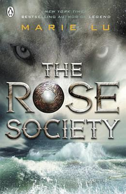 The Rose Society  The Young Elites book 2  PDF