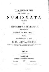 Recentioris aevi numismata virorum, de rebus medicis et physicis meritorum, memoriam servantia