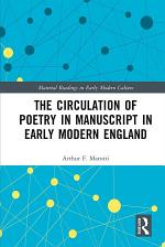 The Circulation of Poetry in Manuscript in Early Modern England