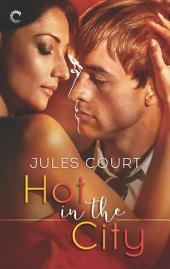 Hot in the City: Volume 1