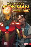 Invincible Iron Man  Ironheart Vol  1 PDF