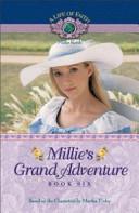 Millie s Grand Adventure