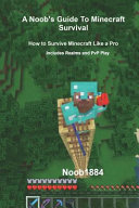A Noob's Guide to Minecraft Realms