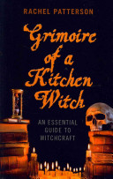 Grimoire of a Kitchen Witch