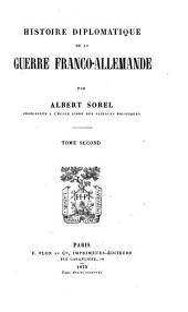 Histoire diplomatique de la guerre franco-allemande: Volume2