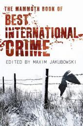 The Mammoth Book Best International Crime