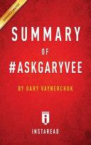 Summary of  AskGaryVee
