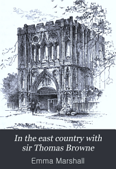 In the east country with sir Thomas Browne