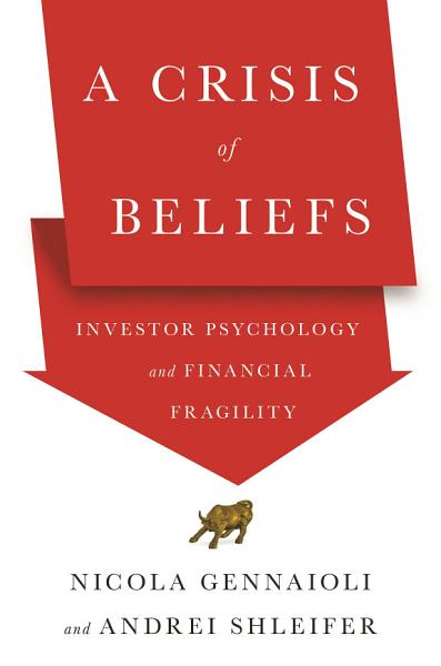 Download A Crisis of Beliefs Book