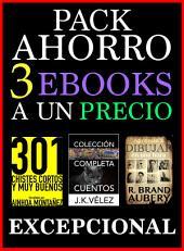 Pack Ahorro, 3 ebooks: A un Precio Excepcional