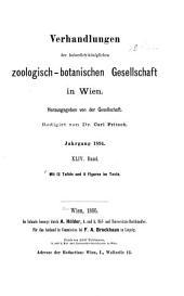 Verhandlungen der Kaiserlich-Königlichen Zoologisch-Botanischen Gesellschaft in Wien: Band 44