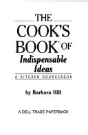 Cooks Book Of Indispensable Ideas