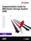 Implementation Guide for IBM Elastic Storage System 3000