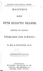 McGuffey's New Eclectic Reader: Selected and Original Exercises for Schools, Issue 5