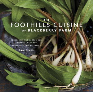The Foothills Cuisine of Blackberry Farm PDF