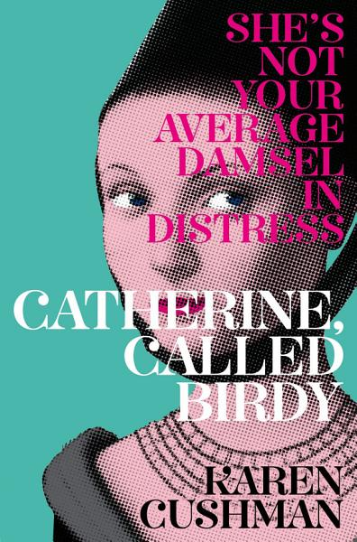 Download Catherine  Called Birdy Book