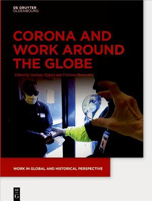 Corona and Work around the Globe