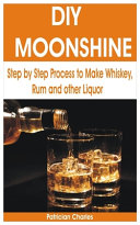 DIY Moonshine