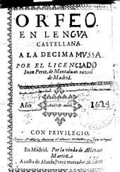 Orfeo en lengua castellana a la decima musa