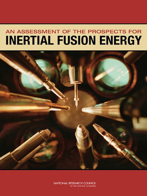 An Assessment of the Prospects for Inertial Fusion Energy PDF