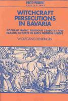 Witchcraft Persecutions in Bavaria PDF