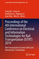 Proceedings of the 4th International Conference on Electrical and Information Technologies for Rail Transportation  EITRT  2019 PDF