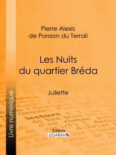 Les Nuits du quartier Bréda: Juliette